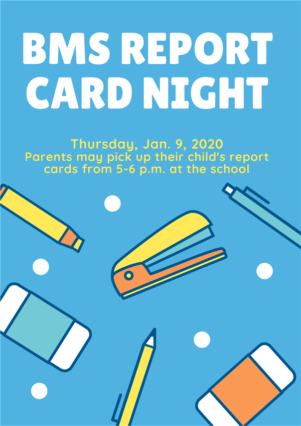 BMS report card night set for Jan. 9