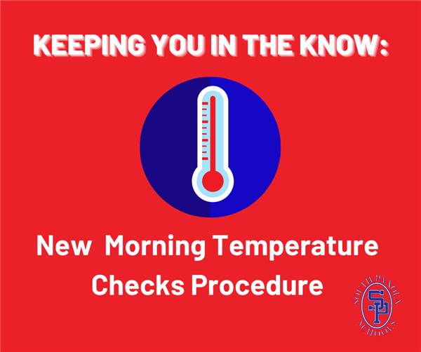 Keeping you in the know: New temperature check procedures