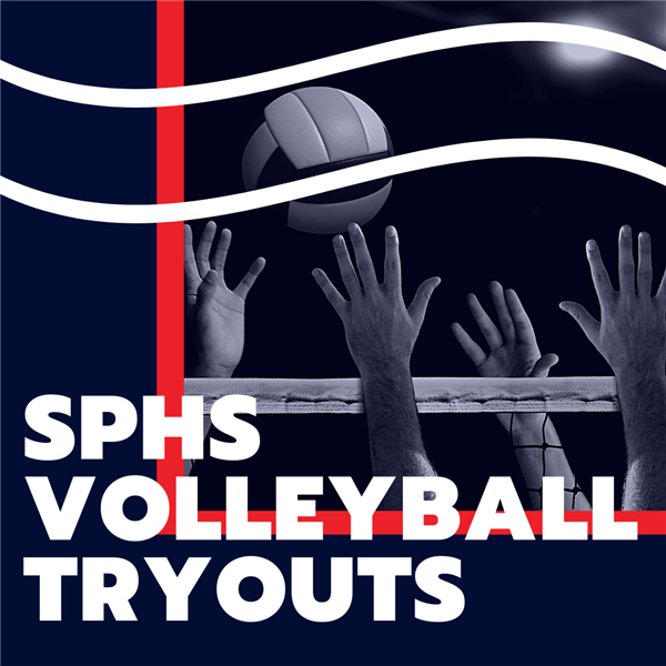 SPHS Volleyball Tryouts March 16 and 18