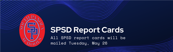 All SPSD report cards will be mailed Tuesday, May 26