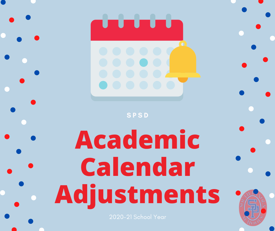 SPSD adjusts academic calendar for 2020-21 school year