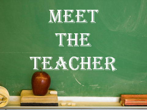 "Be sure to come out to ""Meet the Teacher"""