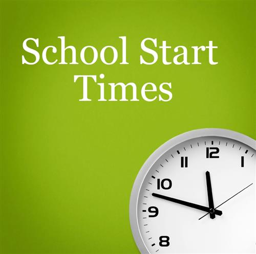 School start/dismissal times; items to keep in mind